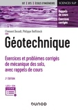 Clément Desodt et Philippe Reiffsteck - Géotechnique - 2e éd. - Exercices et problèmes corrigés de mécanique des sols, avec rappels de cours.