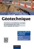 Clément Desodt et Philippe Reiffsteck - Géotechnique - Exercices et problèmes corrigés de mécanique des sols, avec rappels de cours.