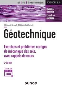 Amazon livre télécharger Géotechnique  - Exercices et problèmes corrigés de mécanique des sols, avec rappels de cours  par Clément Desodt, Philippe Reiffsteck (French Edition) 9782100798834