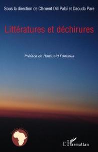 Clément Dili Palaï et Daouda Pare - Littératures et déchirures.