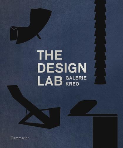 Clément Dirié - The Design Lab - Galerie Kreo.