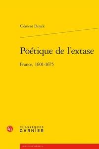 Deedr.fr Poétique de l'extase - France, 1601-1675 Image