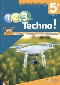 Clément Fantoli et Jean-Baptiste Desachy - Technologie 5e Cycle 4 1, 2, 3 Techno ! - Cahier de Technologie.