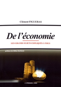 Goodtastepolice.fr De l'économie - Les grands sujets expliqués à tous Image