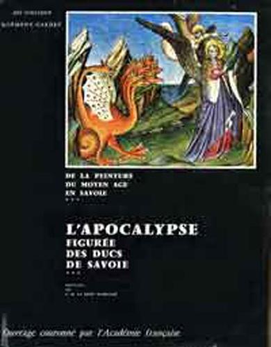 Clément Gardet - L'Apocalypse figurée des Ducs de Savoie - Tome 3.