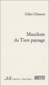 Clément Gilles - Manifeste pour le Tiers paysage.