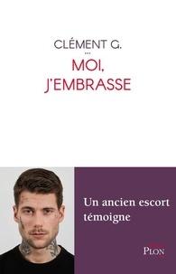 Clément Grobotek - Moi, j'embrasse.