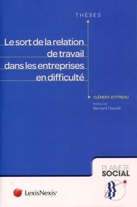 Clément Jottreau - Le sort de la relation de travail dans les entreprises en difficulté.