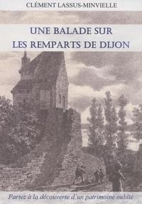 Clément Lassus-Minvielle - Une balade sur les remparts de Dijon.