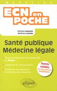 Santé publique - Médecine légale - Clément Lebreton pdf epub