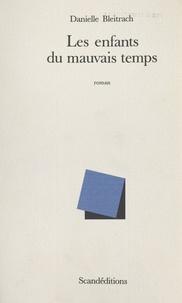 Clément Lépidis - Les enfants du mauvais temps.