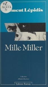 Clément Lépidis - Mille Miller.