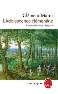 Clément Marot - L'Adolescence clémentine.