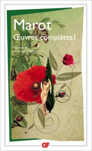 Clément Marot - Oeuvres complètes - Tome 1.