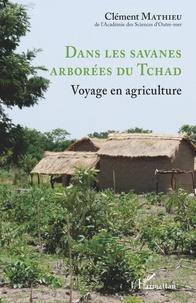 Dans les savanes arborées du Tchad - Voyage en agriculture.pdf