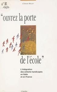 Clément Mazier - Ouvrez la porte de l'école.