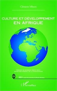 Clément Mbom - Culture et développement en Afrique.
