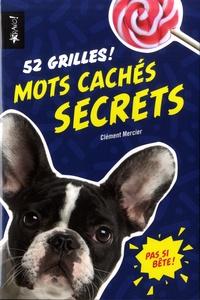 Clément Mercier - Mots cachés secrets - 52 grilles !.