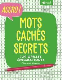 Clément Mercier - Mots cachés secrets.