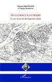Clément-Noël Douady et  Morphocity - De la trace à la trame - La voie, lecture du développement urbain.