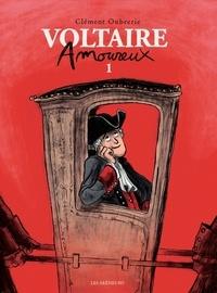 Clément Oubrerie - Voltaire amoureux Tome 1 : .