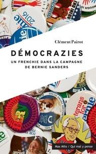 Télécharger des ebooks pour allumer Démocrazies  - Un frenchie dans la campagne de Bernie Sanders