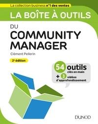 Clément Pellerin - La boîte à outils du Community Manager - 2ed..
