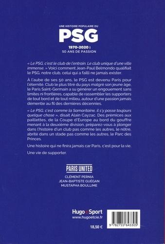 Une histoire populaire du PSG. 1970-2020 : 50 ans de passion