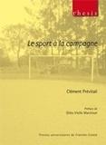 Clément Prévitali - Le sport à la campagne.