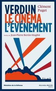 Clément Puget - Verdun, le cinéma, l'événement.