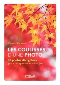 Clément Racineux - Les coulisses d'une photo.