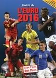Clément Ronin - Guide de l'Euro 2016 - Avec l'avis des pros.