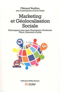 Marketing et géolocalisation sociale - Démarquez-vous avec Foursquare, Facebook, Plyce, Dismoioù et plus.pdf