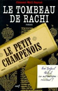 Clément Weill Raynal - Le tombeau de Rachi.