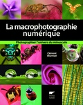 Clément Wurmser - La macrophotographie numérique.