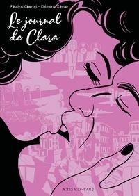 Clément Xavier et Pauline Cherici - Le journal de Clara.