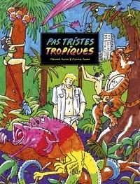 Clément Xavier et Maxime Jeune - Pas tristes tropiques.