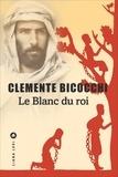 Clemente Bicocchi - Le Blanc du roi.