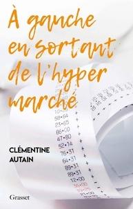 Clémentine Autain - A gauche en sortant de l'hypermarché.