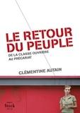 Clémentine Autain - Le retour du peuple - de la classe ouvrière au précariat.