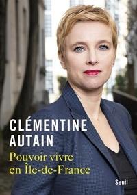 Clémentine Autain - Pouvoir vivre en Ile-de-France.