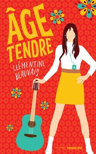 Clémentine Beauvais - Age tendre.