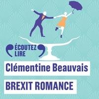 Clémentine Beauvais et Eve Mangin - Brexit romance.