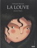 Clémentine Beauvais et Antoine Déprez - La louve.