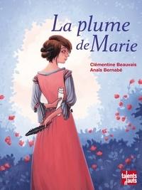 Clémentine Beauvais - La plume de Marie.