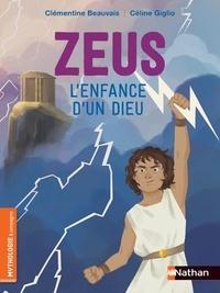 Clémentine Beauvais - Zeus, l'enfance d'un dieu.