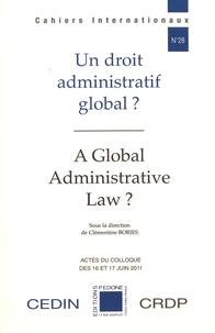 Clémentine Bories - Un droit administratif global ?.