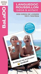 Clémentine Bougrat et Gaëlle Cazaban - Guide Balado bébé et enfant Languedoc-Roussillon.