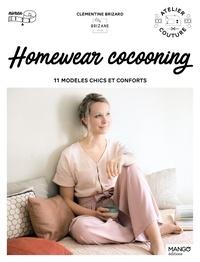 Clémentine Brizard - Homewear cocooning - 11 modèles chics et conforts.