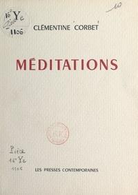 Clémentine Corbet - Méditations.